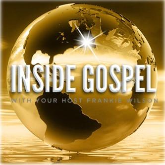 Inside Gospel With Frankie Wilson