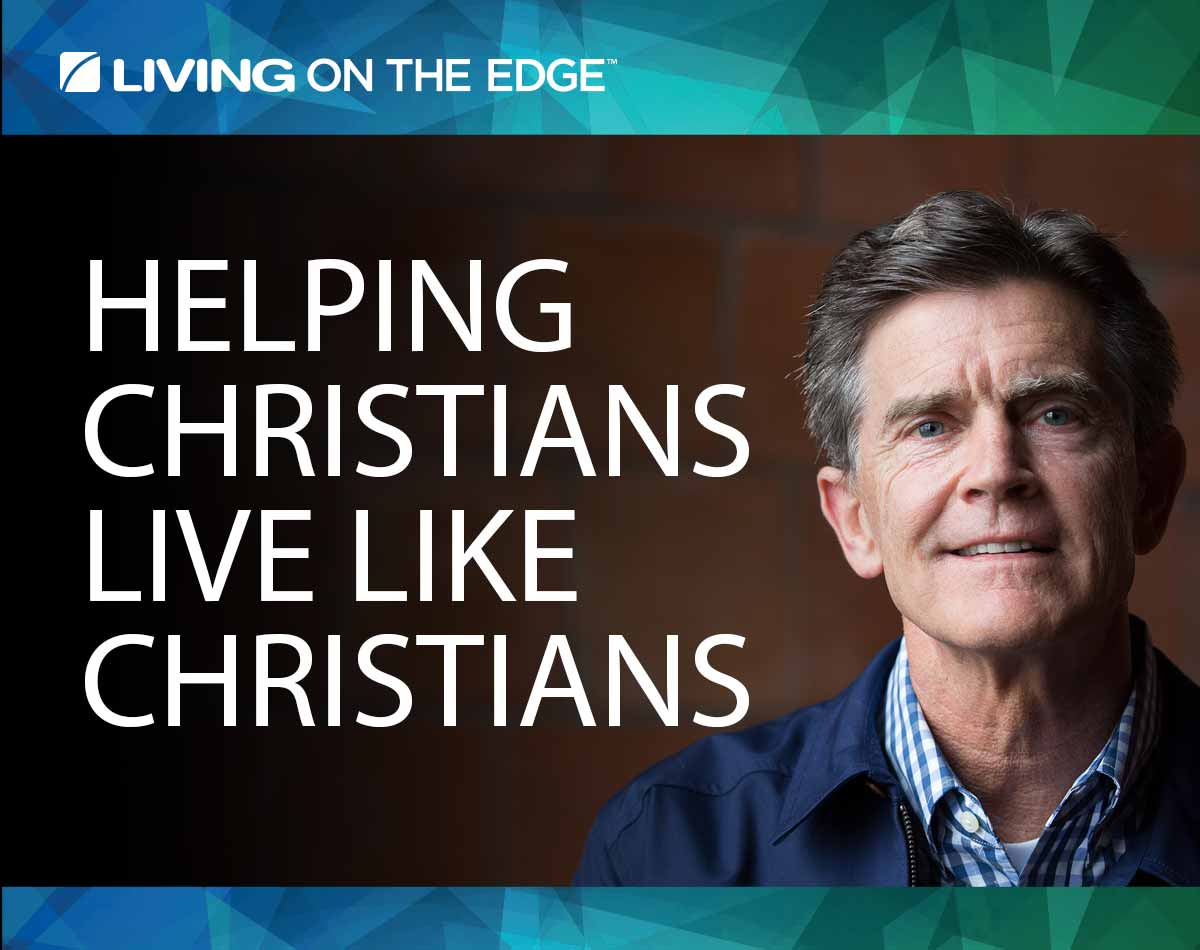 Living On The Edge With Chip Ingram