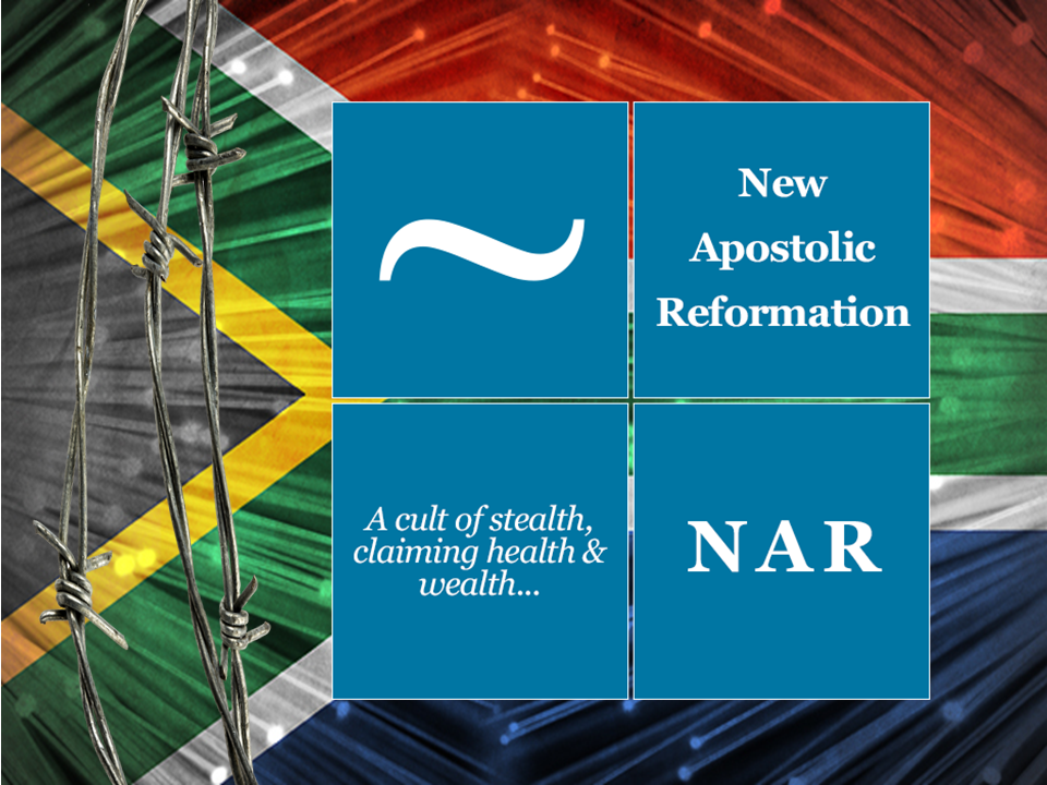 The False Doctrine of New Age Apostolic Reformation in South Africa