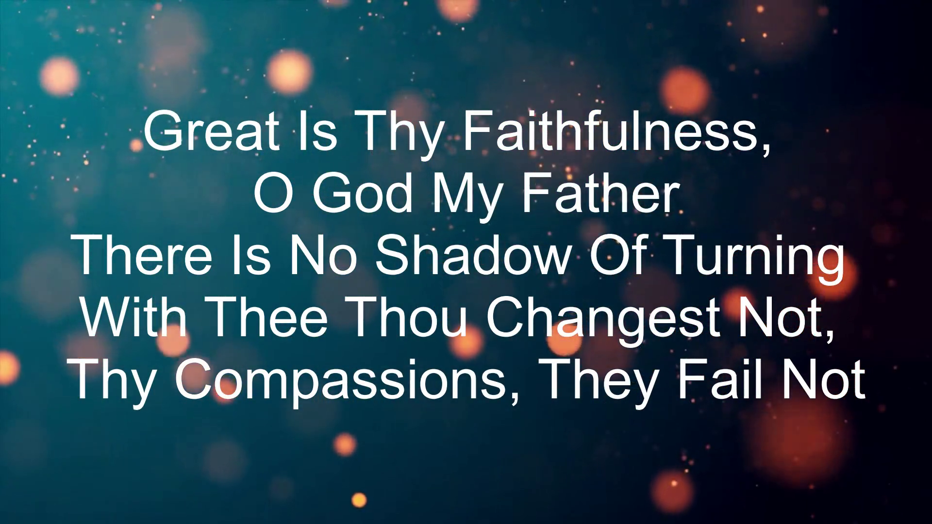 Great Is Thy Faithfulness